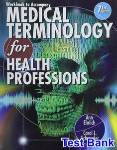 Medical terminology a living language 5th edition 9780132843478 test bank for medical terminology for health professions edition by ehrlich 2018 test bank and solutions manual fandeluxe Gallery