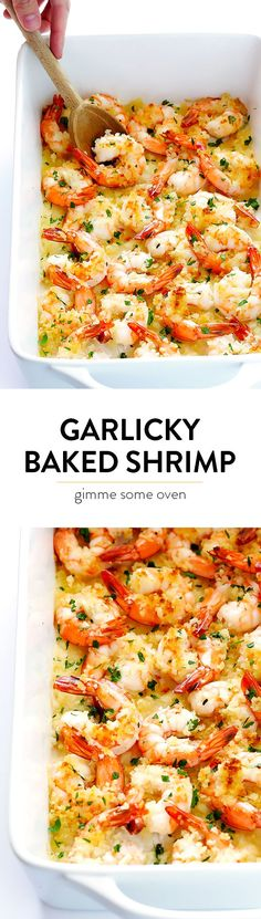 Garlicky Baked Shrimp Recipe -- one of my favorite easy dinners!  It's super quick, calls for just a few simple ingredients, and it's always SO delicious.   gimmesomeoven.com
