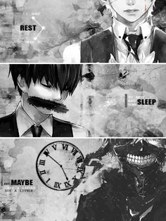 """I just need to rest, that's all, to rest and sleep some, and maybe die a little"" - Kaneki Ken- Tokyo Ghoul"