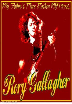 Rory Gallagher-My Fathers Place NY 1974 - A3 Size Poster Print