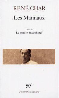 Les Matinaux suivi de La parole en archipel - Poésie/Gallimard - GALLIMARD - Site Gallimard