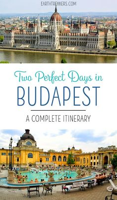 Budapest Travel Guide and Itinerary: how to spend two days in Budapest, Hungary. Best things to do, walking directions, where to stay and where to eat.