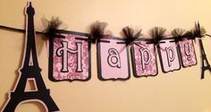 Eiffel Tower Parisian Happy Birthday Banner by 3BoYsDesigns, $30.00