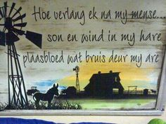 Quote Afrikaans Farm Windmill, Classroom Expectations, Afrikaanse Quotes, African Paintings, Doodle Inspiration, Family Values, Life Thoughts, Windmills, Bible Art