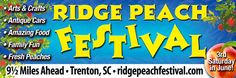 Ridge Peach Festival in Trenton, SC. Whether you love Arts and Crafts, Antiques Tractors and Cars, or Delicious Festival Foods, we have something for every member of your family. A Country Store featuring home canned peach preserves, jams, and jellies, along with your favorite peach desserts and ice cream are all waiting for you to arrive and enjoy.