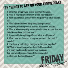 Friday We're In Love: 10 Questions to Ask Every Anniversary- see how your answers change as you grow old together!