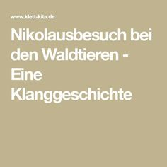 Nikolausbesuch bei den Waldtieren - Eine Klanggeschichte Singing Lessons, Singing Tips, Hand Applique, One Liner, Step By Step Instructions, How To Relieve Stress, Christmas Fun, Best Quotes, Cool Things To Buy