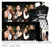 """""""Performing At One Love Manchester With Little Mix"""" by laurenbeth15 ❤ liked on Polyvore featuring River Island, Zana Bayne, Jane Bowler, Smashbox, Laura Mercier, littlemix, jadethirlwall, JesyNelson, perrieedwards and leighannpinnock"""