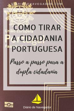 Se você está buscando o reconhecimento da sua cidadania portuguesa, então veio ao lugar certo! Confira as nossas dicas e descubra o passo a passo de como tirar a cidadania portuguesa! O passaporte europeu é o sonho de muita gente. Mais que um documento, o processo de reconhecimento de uma cidadania envolve voltar às suas origens e reconhecer uma parte da sua história que está no exterior. Ao ser reconhecido como português, você será mais um membro de um país, com deveres e direitos. My Heritage, Europe, The Incredibles, Adventure, How To Plan, Portuguese, Cami, Exterior, Travel