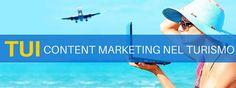 TUI: Content marketing nel turismo online