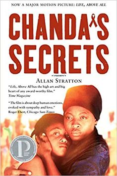 """Read """"Chanda's Secrets"""" by Allan Stratton available from Rakuten Kobo. Chanda's mother is not herself, her younger sister is acting out, and her best friend needs help. A powerful story set a. Elie Wiesel, Hiv Prevention, Believe, Chicago Sun Times, Free Lesson Plans, Story Setting, The Secret Book, Books For Teens, Human Emotions"""