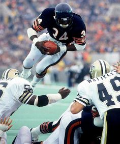 Walter Payton. The best running back I ever saw. RIP