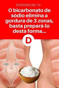 O bicarbonato de sódio elimina a gordura de 3 zonas, basta prepará-lo desta forma. Home Health, Health And Wellness, Fitness Diet, Health Fitness, Atkins Diet, Peeling, Detox Drinks, Better Life, Healthy Tips