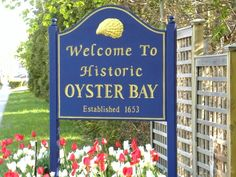 The town of Oyster Bay is located on the north shore of Long Island, New York in the hamlet of Oyster Bay Harbor.