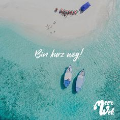Bin kurz weg Visual Statements®️️ I'm off! Sayings / Quotes / Quotes / Meerweh / Travel / Wanderlust / Wanderlust / Adventure / Beach / Fly / Road Trip / Sea / Sand / Landscape / Sunset / Sunrise Inspirational Quotes For Teens, Motivational Quotes, Quotation Marks, Holiday Mood, Visual Statements, Make Me Happy, Travel Quotes, Motivation Inspiration, Just Go