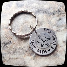 Stay Safe I love You, Key Chain- police officer, law enforcement, graduation gift, Thin Blue Line Gift