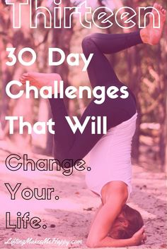 Thirteen 30 Day Challenges That Will Change Your Life I'm a big fan of challenges. I think a lot of Thigh Challenge, Water Challenge, Health Challenge, 30 Day Challenge, Workout Challenge, Plank Challenge, Challenge Ideas, Challenge Accepted, 30 Day Yoga