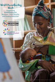 World Breastfeeding Week: Supporting Breastfeeding for Nutrition, Food Security, and Poverty Reduction World Breastfeeding Week, Breastfeeding Support, Lactation Consultant, Food Security, Sustainable Development, Highlight, Effort, Larger, Connect