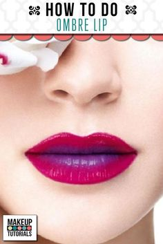 Ombre Lipstick Tutorial | Makeup Tricks and Hacks by Makeup Tutorials at http://makeuptutorials.com/makeup-tutorials-beauty-tips