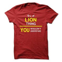 It's a LION Thing T Shirts, Hoodies. Get it here ==► https://www.sunfrog.com/Names/Its-A-LION-Thing-bhcyd.html?57074 $19