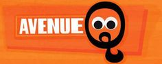 Avenue Q presented by FPNENY