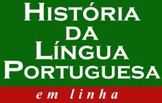 História da Língua Portuguesa - sob a direção de Ivo Castro, inclui uma gramática histórica e uma biblioteca com textos de vários autores.