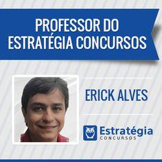 Erick Alves é professor de Controle Externo e Discursivas. Trabalha como Auditor Federal de Controle Externo do Tribunal de Contas da União (TCU). https://www.estrategiaconcursos.com.br/professor/erick-alves-1000/