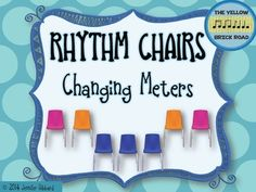 The Rhythm Chairs Game is an active and engaging way to help students understand 2/4, 3/4, and 4/4 meters.