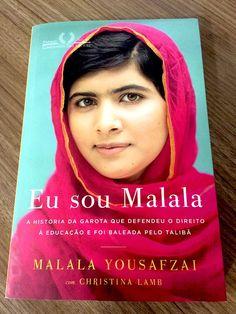 Eu Sou Malala, de Malala Yousafzai. A história da menina que levou um tiro na cabeça após se manifestar contra o talibã pelo direito das meninas de estudar. Malala conta sua história desde o início nesse livro, com a ajuda da jornalista Christina Lamb.