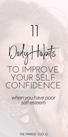 11 Daily Habits To Boost Self-Confidence & Raise Your Self Esteem Building Self Confidence, Self Confidence Tips, Confidence Quotes, How To Improve Confidence, Building Self Esteem, Confidence Boost, Learning To Love Yourself, How To Better Yourself, Improve Yourself