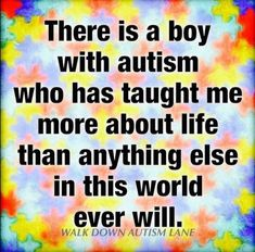 There is a boy with autism who taught me more about life than anything else in this world ever will. Autism Awareness Quotes, Autism Quotes, Autism Awareness Month, Adhd And Autism, Autism Parenting, Aspergers Autism, Autism Support, Autism Sensory, Autism Activities