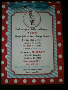 More Dr. Suess for you ! cute wording for a baby shower @Laneigh Hammer