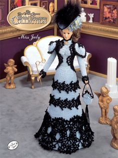 """Bridal Trousseau Miss July Technique - Crochet  The 1995 Collector's Series, Turn of the Century Bridal Trousseau recreates styles of the high society bride. This July Visiting Costume is made using size 10 crochet cotton thread and fits an 11 1/2"""" fashion doll."""