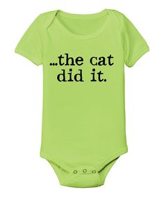 Loving this KidTeeZ Key Lime 'The Cat Did It' Bodysuit - Infant on #zulily! #zulilyfinds