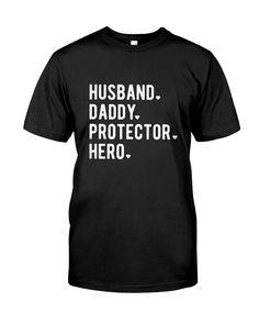 9bf6d4b6 husband daddy protector hero t shirt, husband gift t shirt, dad gift t shirt  Mens husband daddy protector hero t shirt