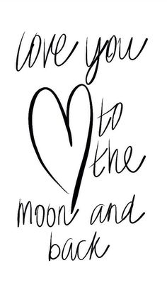 ♥ I love you to the moon and back words quote sayings