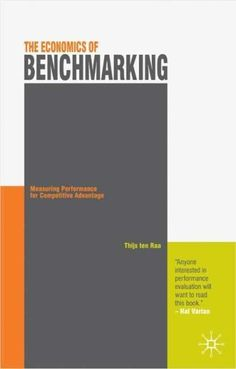 The Economics of Benchmarking: Measuring Performance for Competitive Advantage by Thijs ten Raa. $45.00. 128 pages. Author: Thijs ten Raa. Publisher: Palgrave Macmillan; 1 edition (January 6, 2009)
