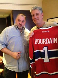 Anthony Bourdain with HIS personal Montreal Canadiens Sweater......in Montreal with his friend David McMillen, co-owner Joe Beef Restaurant