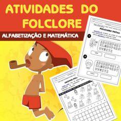 Código 460   Atividades do Folclore - Alfabetização e Matemática