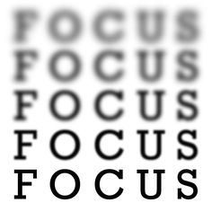 All you need is a little #focus.