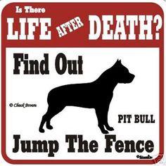 Pit Bull Funny Warning Dog Sign