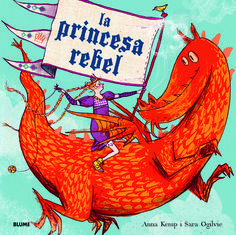 The Worst Princess by Anna Kemp and Sara Ogilvie. One of the best Princess books out there and we love the message in this one. Bad Princess, Princess Stories, Best Children Books, Childrens Books, Roman Jeunesse, Prince Charmant, Mighty Girl, Mighty Mouse, Dragons