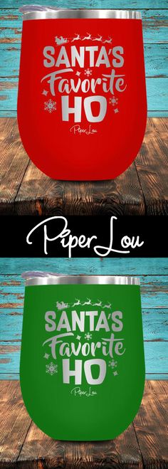 Santa's Favorite Ho wine cup by Piper Lou! You are going to LOVE this stemless wine glass! Perfect addition for to your wine drinking collection! Comes in tons of cute colors and is a must have. Click on image to see more colors.