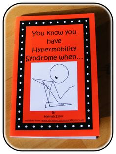 """EDS jokes… a whole book of them /// """"You know you have Hypermobility Syndrome when..."""" by Hannah Ensor - Stickman Communications"""