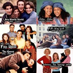 I miss the 90's. Boy Meets World, Sister Sister, Full House, Friends, The Nanny, Sabrina the Teenage Witch.