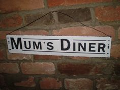 The Garden Room - Shabby Chic,Antique Style Metal Hanging sign Mums Diner, �9.99 (http://www.the-gardenroom.co.uk/shabby-chic-antique-style-metal-hanging-sign-mums-diner/)