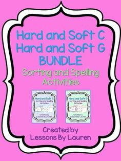 Have your students practice spelling words with the hard and soft c and g. These are great review and/or center activities! They can also be used as an assessment.The following resources are included in this bundle:  Hard and Soft C AND Hard and Soft GIncluded in the both sorts : -18 cards (9 hard g words, 9 soft g words)  (9 hard c words, 9 soft c words)- hard and soft g and c heading cards - Directions Included in both spelling activities: -10 words for your students to spell - they will…