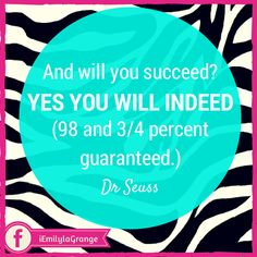 ❝And will you succeed? Yes you will indeed! (98 and 3/4 percent guaranteed.)❞  - Dr Seuss   Of course there are no 100% guarantees in life, but when you have a positive mindset like the one this quote instills you've got a pretty good shot at getting it right.   #Quotes #Inspiration #WAHM #WorkFromHome #WorkAtHome #Entrepreneur
