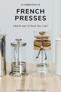 a comparison of french presses. which one s best for you? there are lot of options and we did the hard work of narrowing them down and presenting you with the best of the best. take a look and see which one will suit your morning coffee needs. #frenchpress #frenchpresscoffee #immersioncoffee #immersionbrew #manualbrewcoffee #manualbrewing