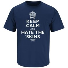 Dallas Cowboys Fans. Keep Calm and Hate the Redskins Navy T-Shirt (XXX-Large)